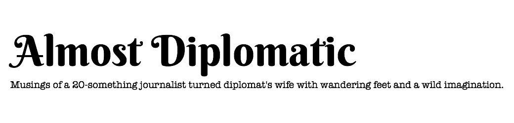 Almost Diplomatic – 3